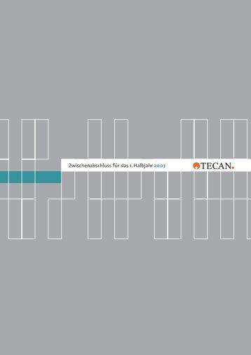 Zwischenabschluss für das 1. Halbjahr 2007 - Tecan