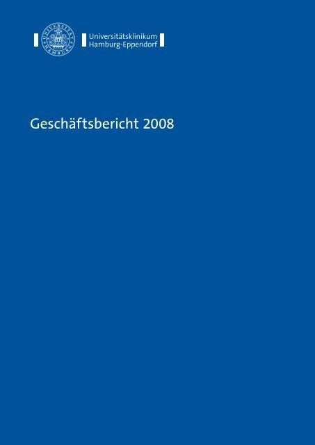 Geschäftsbericht 2008 - Universitätsklinikum Hamburg-Eppendorf