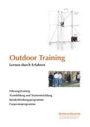 Lernen durch Erfahren - Outdoor Unlimited Training GmbH