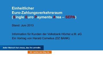 Wir machen Sie fit für SEPA - Volksbank Höchst aM eG