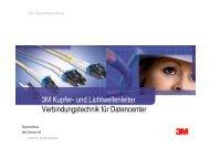 3M Kupfer- und Lichtwellenleiter Verbindungstechnik für ... - Asut