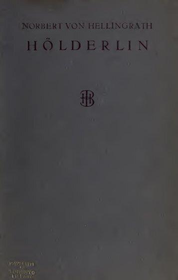 Hölderlin; zwei Vorträge: Hölderlin und die Deutschen; Hölderlins ...