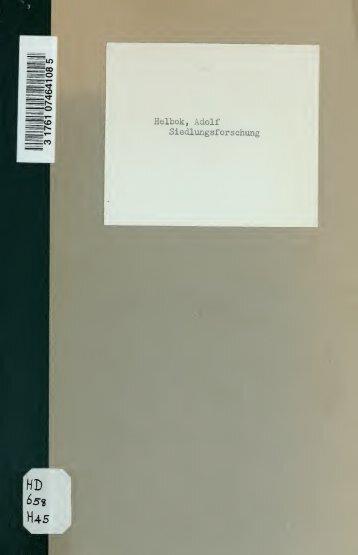 Siedlungsforschung; ein Weg zur geistigen und materiellen ...
