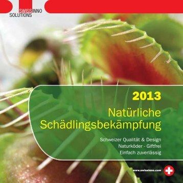 Natürliche Schädlingsbekämpfung 2013 - SWISSINNO SOLUTIONS