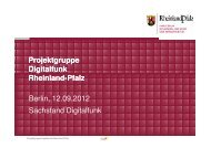 Projektgruppe Digitalfunk Rheinland Rheinland-Pfalz Berlin, 12.09 ...