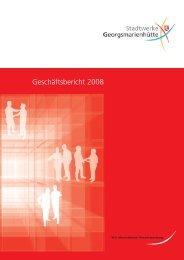 Geschäftsbericht 2008 - Stadtwerke Georgsmarienhütte GmbH