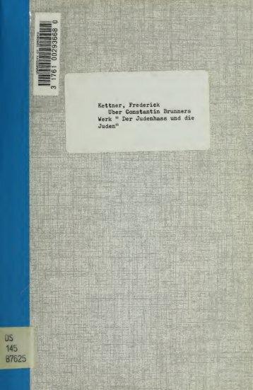 """Über Constantin Brunners Werk """"Der Judenhass und die Juden"""""""