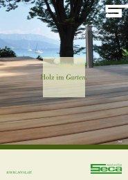 Holz im Garten. - Seca