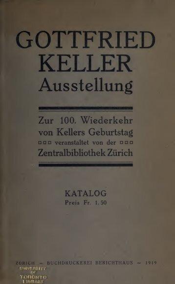 Gottfried Keller Ausstellung zur 100. Wiederkehr von Kellers ...