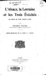L'Alsace, la Lorraine et les Trois Éveches du debut du XVIIe siecle a ...