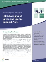 PLUS™ Deployment and Support Introducing Gold, Silver ... - JDSU