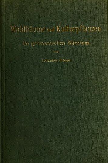 Waldbume und kulturpflanzen im germanishcen altertum