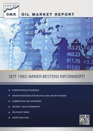SEIT 1985: IMMER BESTENS INFORMIERT! - OMR Oil Market Report