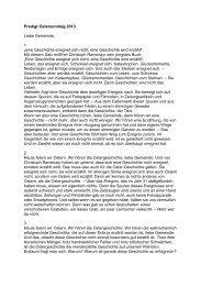 """Predigt Ostersonntag 2013 Liebe Gemeinde, 1 """"eine Geschichte ..."""
