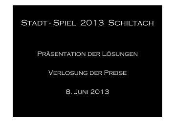 Stadt - Spiel 2013 Schiltach - das freie buch