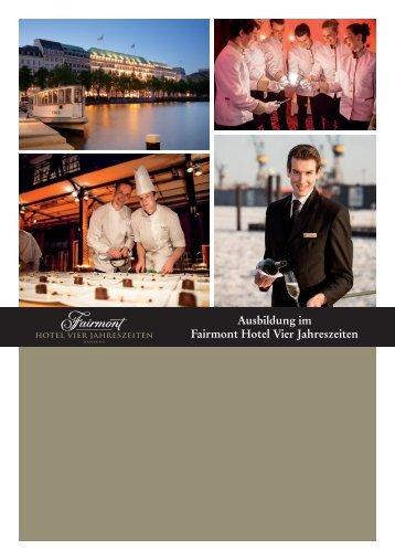 Ausbildung im Fairmont Hotel Vier Jahreszeiten