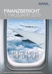 Finanzbericht H1/2013 - Austria Metall AG