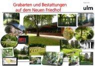 Grabarten auf dem Neuen Friedhof - Ulm
