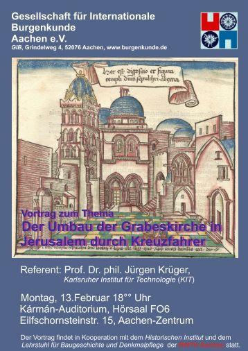 Der Umbau der Grabeskirche in Jerusalem durch Kreuzfahrer Der ...