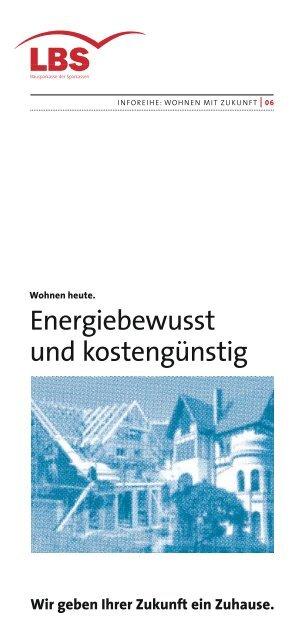 Energiebewusst und kostengünstig - LBS
