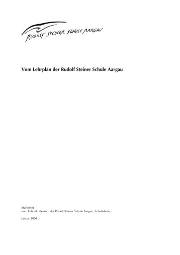6.1 Lehrplan Januar 2004 - Rudolf Steiner Schule Aargau