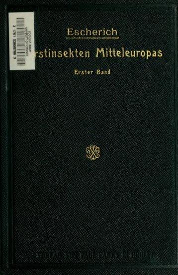 Die Forstinsekten Mitteleuropas; ein Lehr- und Handbuch
