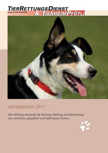 Jahresbericht 2011 - TierRettungsDienst & Tierheim Pfötli