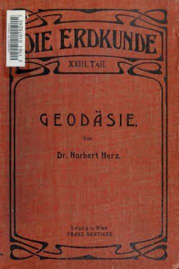 Geodäsie: eine Darstellung der Methoden für die Terrainaufnahme ...
