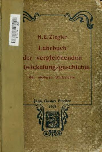 Lehrbuch der vergleichenden Entwickelungsgeschichte der ...