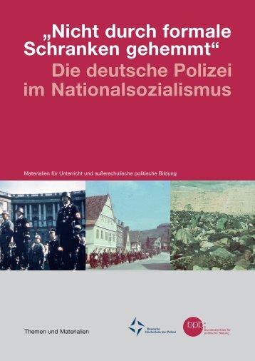 Die deutsche Polizei im Nationalsozialismus - Bundeszentrale für ...