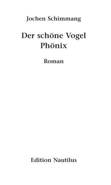 Leseprobe Vogel Phönix - Edition Nautilus