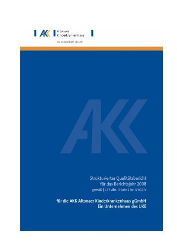 AKK Qualitätsbericht 2008 - Altonaer Kinderkrankenhaus