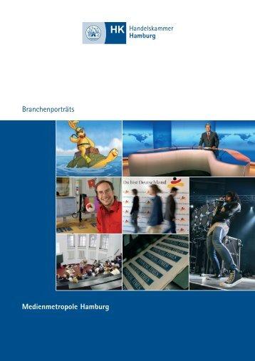 Branchenporträts Medienmetropole Hamburg - Handelskammer ...