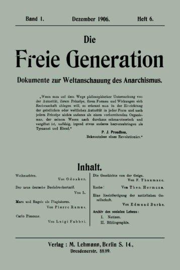 Freie Generation Dokumente zur Weltanschauung des Anarchismus.