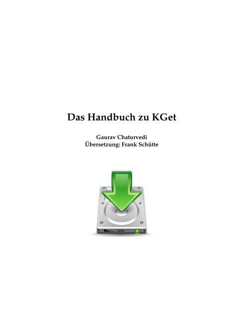 Das Handbuch zu KGet - KDE Documentation