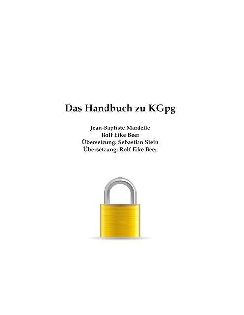 Das Handbuch zu KGpg - KDE Documentation