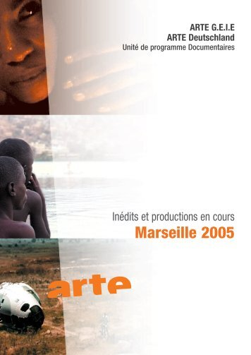 Marseille 2005 - Source - Arte