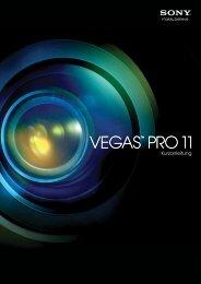 Vegas Pro 11.0 Kurzanleitung - Sony Creative Software Downloads