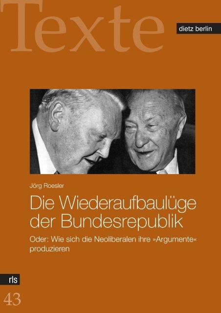 Die Wiederaufbaulüge der Bundesrepublik - eDoc