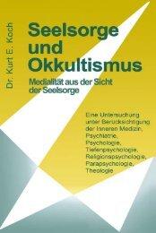 Der Einblick in die seelische Not der okkulten - Okkultismus: Bibel ...