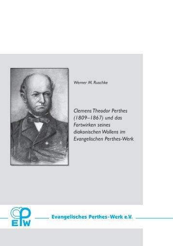 Clemens Theodor Perthes - Evangelisches Perthes-Werk eV