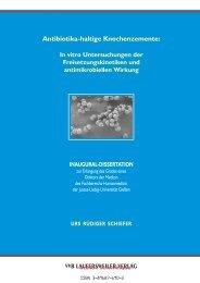 Antibiotika-haltige Knochenzemente: In vitro Untersuchungen der ...