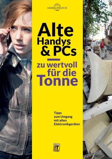 Alte Handys und PCs - zu wertvoll für die Tonne ... - Germanwatch