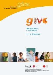 Weniger Stress in der Schule 1. – 4. Schulstufe - GIVE