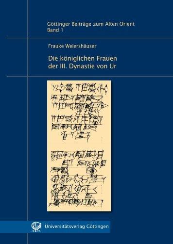 Die königlichen Frauen der III. Dynastie von Ur - Georg-August ...