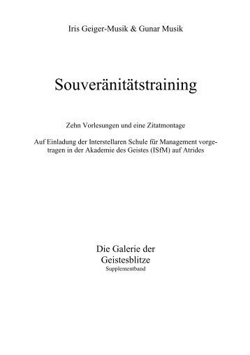 Souveränitätstraining - Auszüge aus den Werken von Gunar Musik