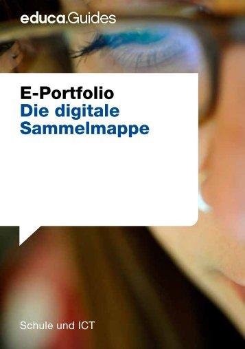E-Portfolio Die digitale Sammelmappe - Guides - Educa