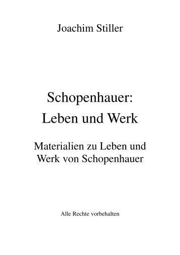Schopenhauer: Leben und Werk - von Joachim Stiller