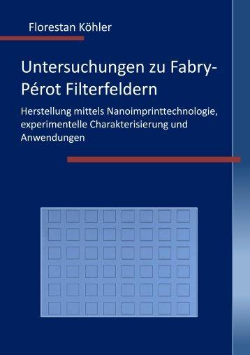 Untersuchungen zu Fabry-Pérot Filterfeldern - KOBRA - Universität ...