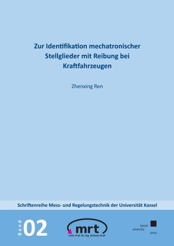 Zur Identifikation mechatronischer Stellglieder mit Reibung bei ...